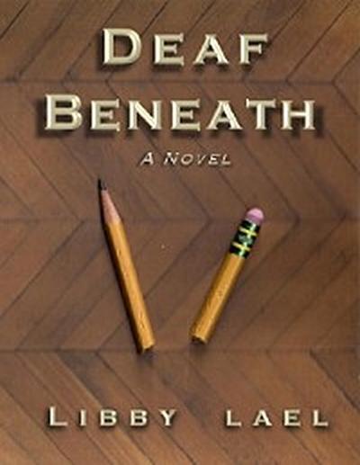 Deaf Beneath