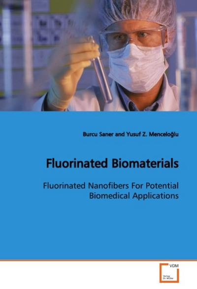 Fluorinated Biomaterials