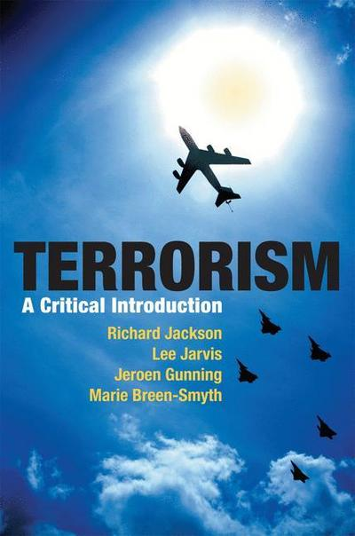 Terrorism: A Critical Introduction