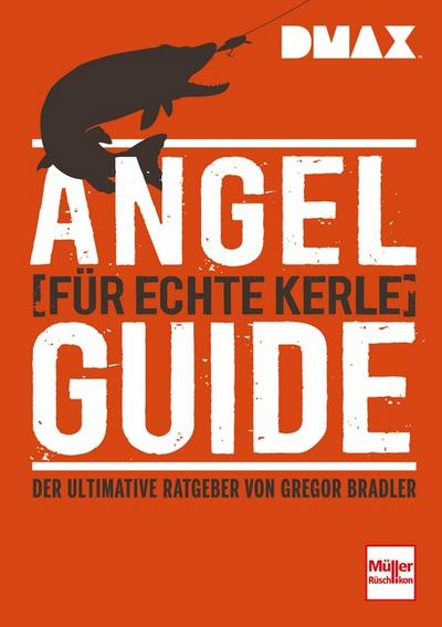 DMAX Angel-Guide für echte Kerle