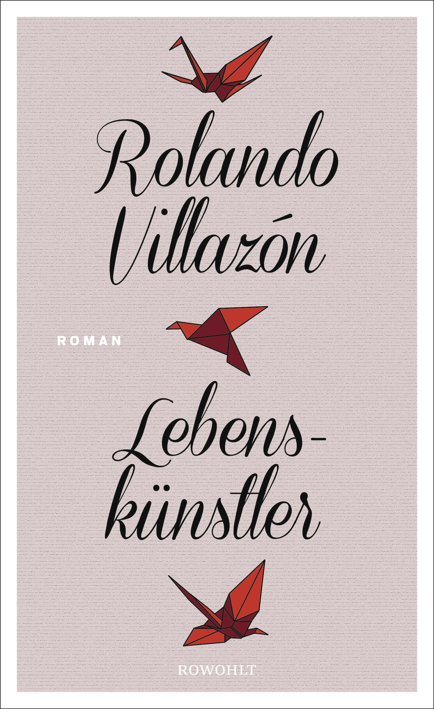 Lebenskünstler Rolando Villazón