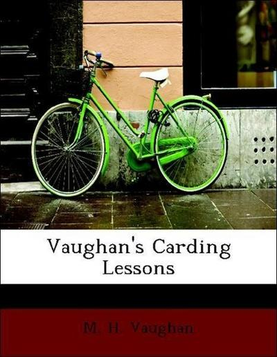 Vaughan, M: Vaughan's Carding Lessons