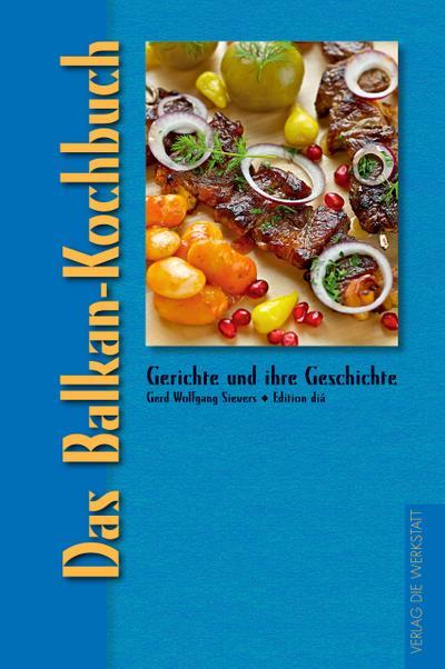 Das Balkan-Kochbuch