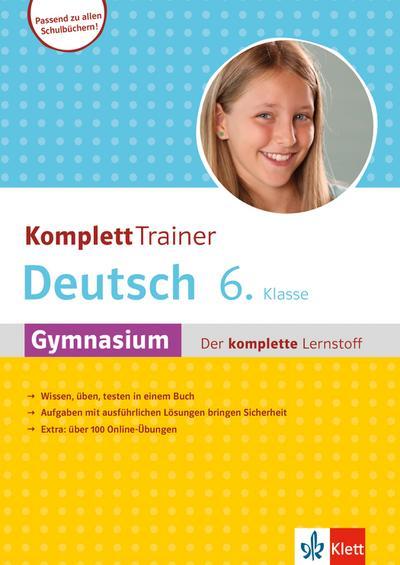 KomplettTrainer Deutsch Gymnasium 6. Klasse