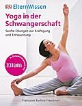 ElternWissen: Yoga in der Schwangerschaft: Sa ...