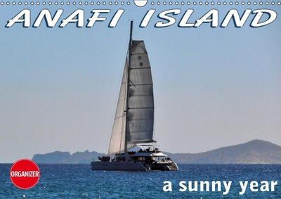ANAFI ISLAND a sunny year (Wall Calendar 2019 DIN A3 Landscape)