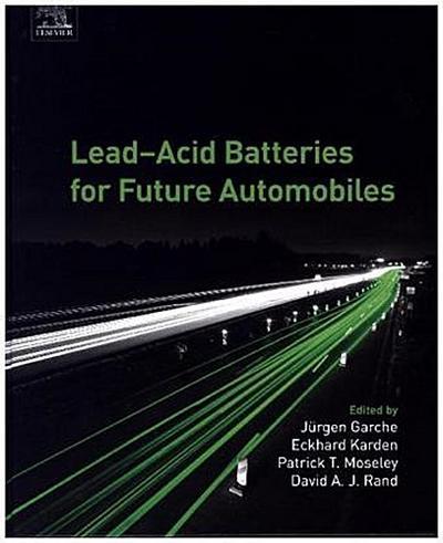 Lead-Acid Batteries for Future Automobiles