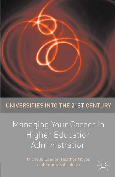 Managing Your Career in Higher Education Administration