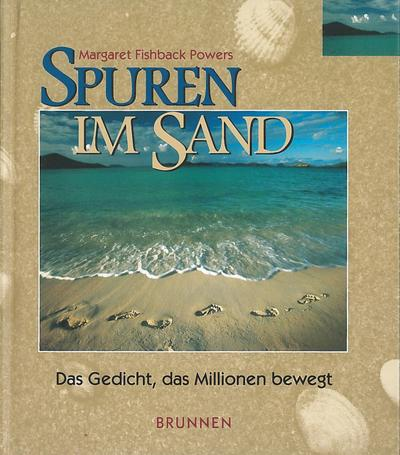 Spuren im Sand. Bildband. Das Gedicht, das Millionen bewegt