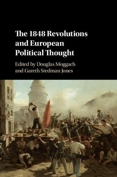 1848 Revolutions and European Political Thought