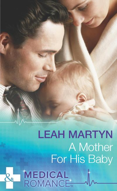 A Mother for His Baby (Mills & Boon Medical)