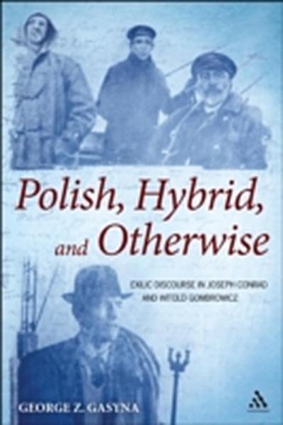 Polish, Hybrid, and Otherwise