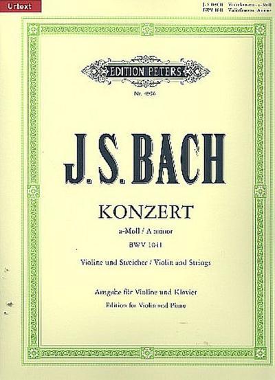 Konzert für Violine, Streicher und Basso continuo a-Moll BWV 1041 / URTEXT