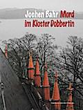 Mord im Kloster Dobbertin