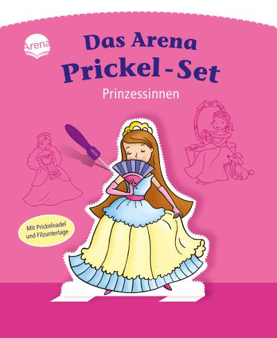 Prinzessinnen. Das Arena Prickel-Set