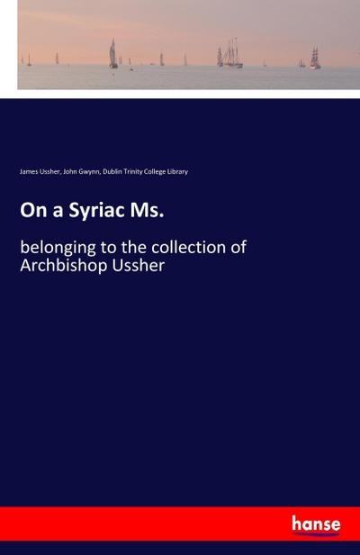On a Syriac Ms.