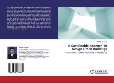 A Sustainable Approch To Design Green Buildings