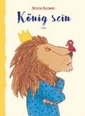 König sein; Übers. v. Potyka, Alexander; Deutsch
