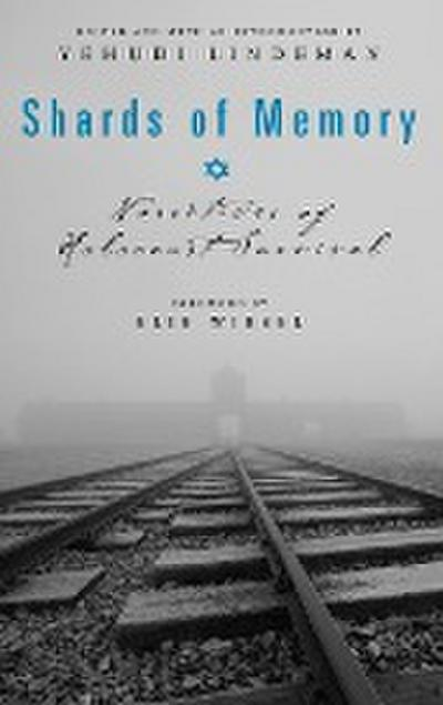 Shards of Memory: Narratives of Holocaust Survival