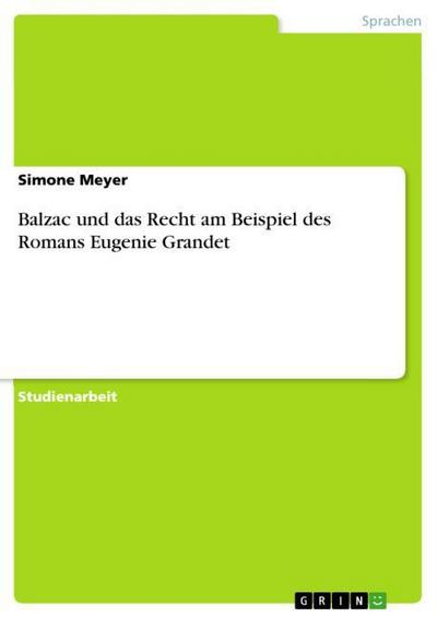 Balzac und das Recht am Beispiel des Romans Eugenie Grandet