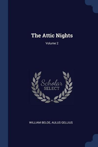 The Attic Nights; Volume 2
