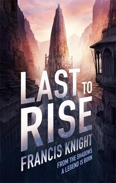 Last to Rise