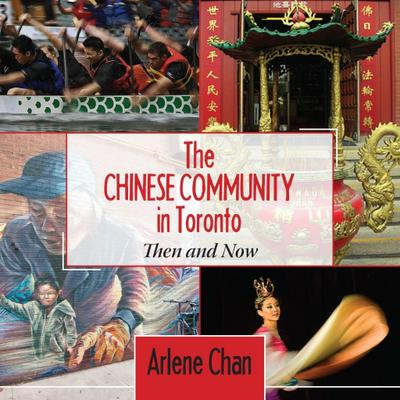 The Chinese Community in Toronto