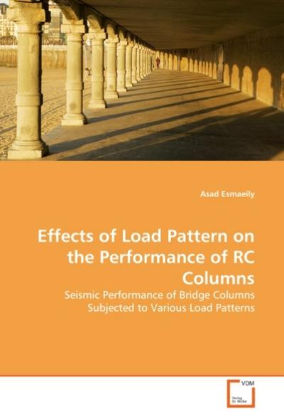 Effects of Load Pattern on the Performance of RC Columns