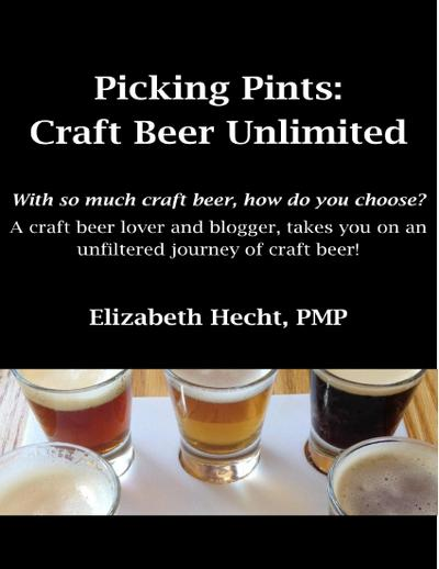 Picking Pints: Craft Beer Unfiltered