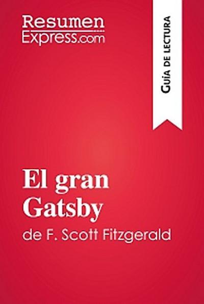 El gran Gatsby de F. Scott Fitzgerald (Guía de lectura)