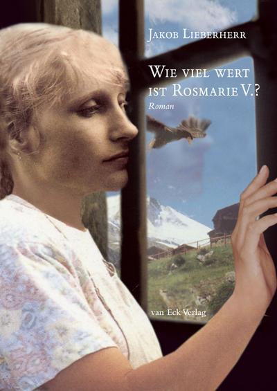 Wie viel wert ist Rosmarie V.?: Roman