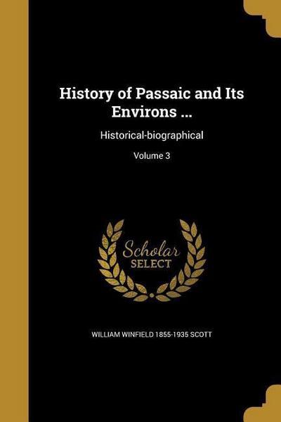 HIST OF PASSAIC & ITS ENVIRONS