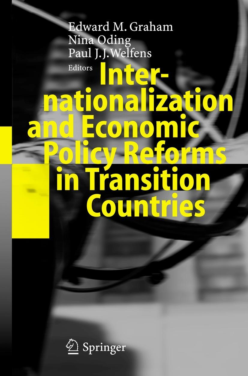 Internationalization and Economic Policy Reforms in Transiti ... 9783540240402