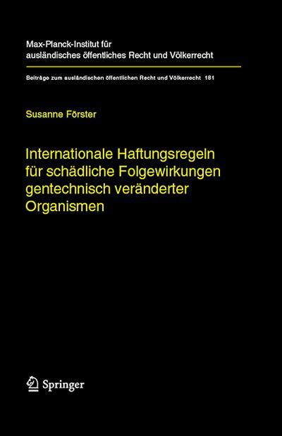 Internationale Haftungsregeln für schädliche Folgewirkungen gentechnisch veränderter Organismen