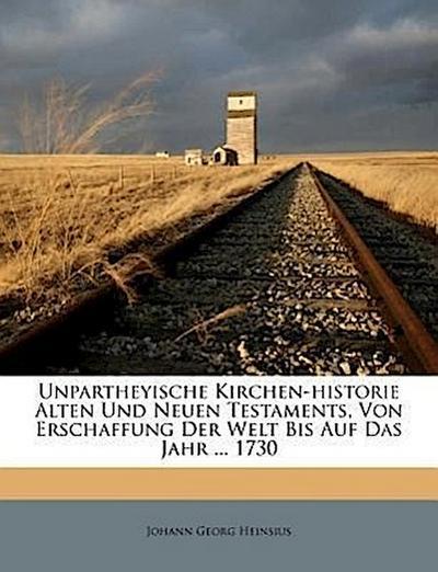 Unpartheyische Kirchen-Historie