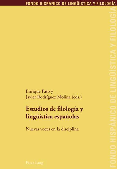 Estudios de filología y lingüística españolas