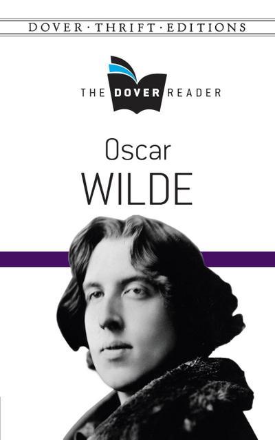 Oscar Wilde The Dover Reader