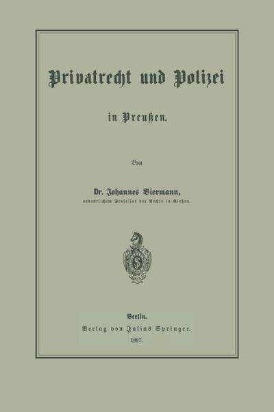 Privatrecht und Polizei in Preußen