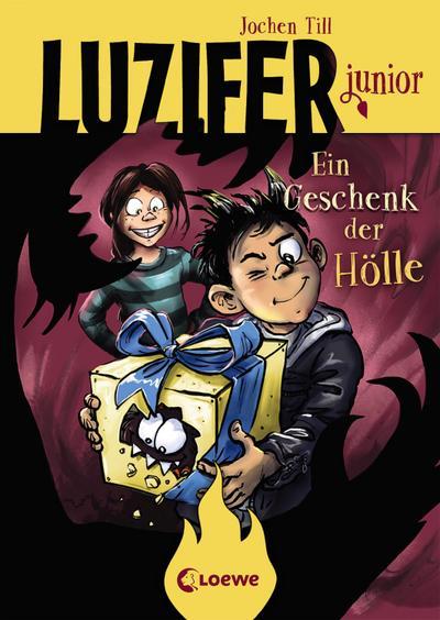 Luzifer junior (Band 8) - Ein Geschenk der Hölle