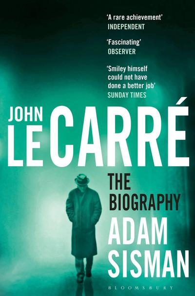 John le Carre : The Biography
