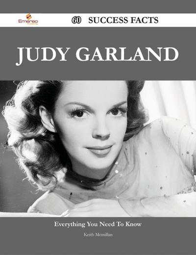Judy Garland 60 Success Facts - Everything you need to know about Judy Garland
