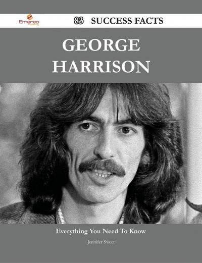 George Harrison 83 Success Facts - Everything you need to know about George Harrison