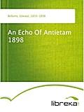 An Echo Of Antietam 1898 - Edward Bellamy
