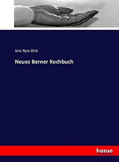Neues Berner Kochbuch