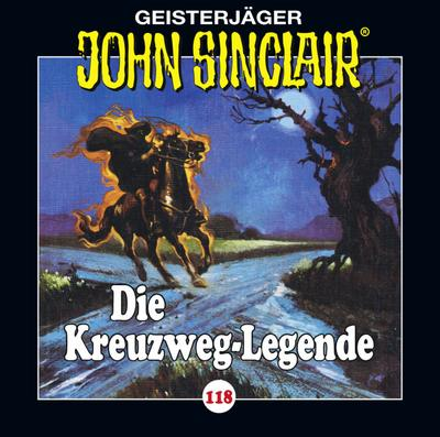 John Sinclair - Folge 118. Die Kreuzweg-Legende