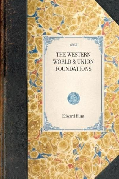 Western World & Union Foundations