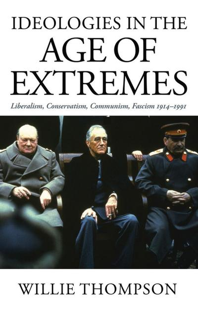 Ideologies in the Age of Extremes