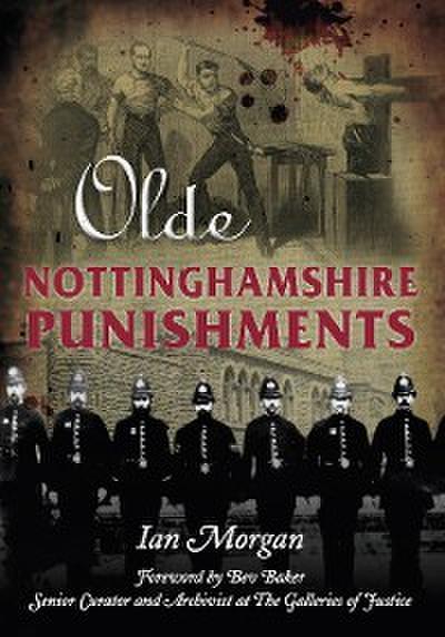 Olde Nottinghamshire Punishments
