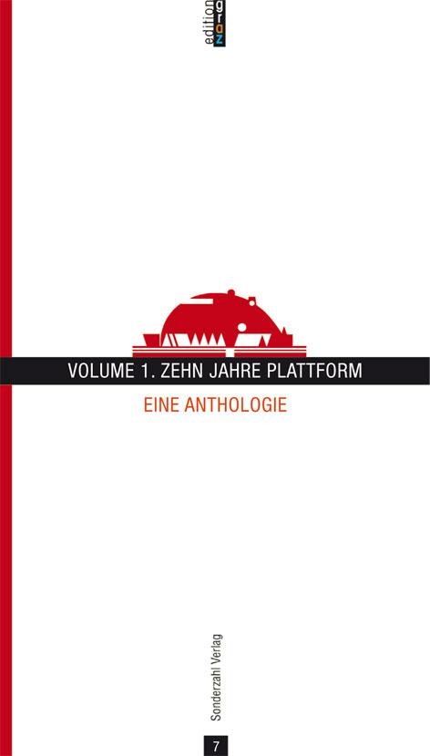 Volume 1. Zehn Jahre Plattform