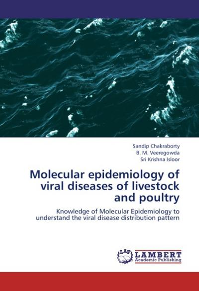 Molecular epidemiology of viral diseases of livestock and poultry